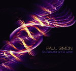 "Advance Listen: Paul Simon ""So Beautiful or So What"""