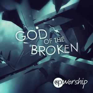"CP Worship ""God of the Broken"""
