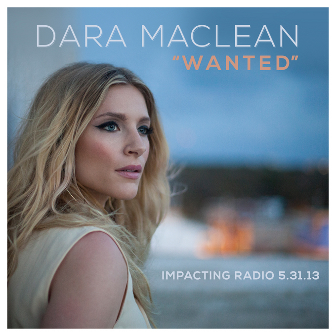 "New Release from Dara Maclean ""Wanted"""