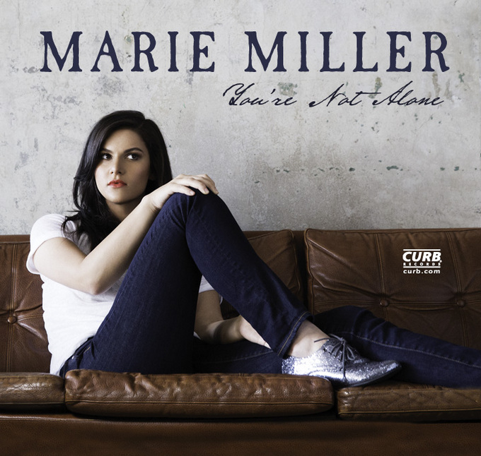"New Release from Marie Miller ""You're Not Alone"" On Curb Records"
